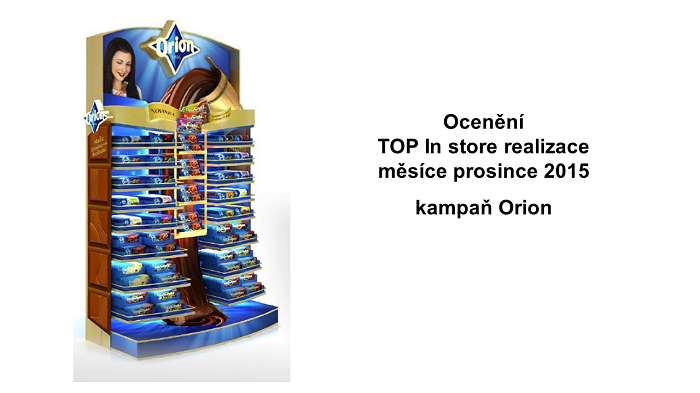 TZ   Ocenění TOP In store realizace měsíce prosince 2015 získala kampaň Orion