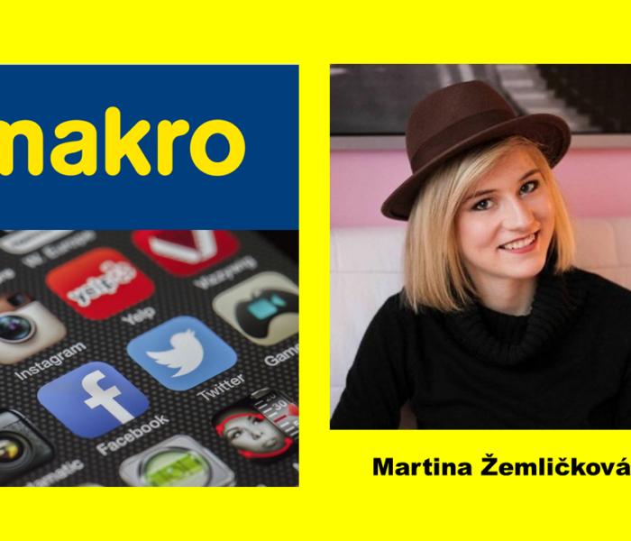 MAKRO posiluje komunikaci na sociálních sítích s Martinou Žemličkovou