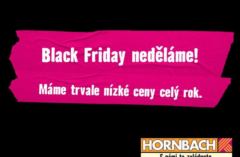 Black Friday v HORNBACHu? Nikdy!