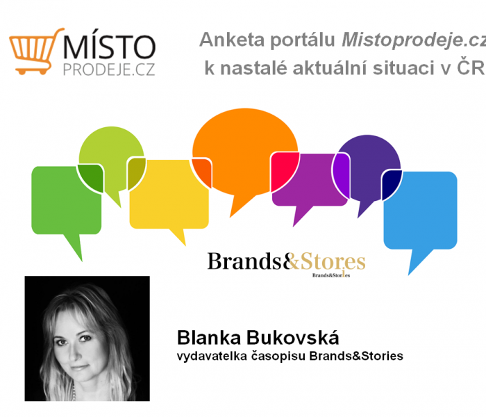Anketa k nastalé situaci v ČR – Blanka Bukovská, Brands&Stories