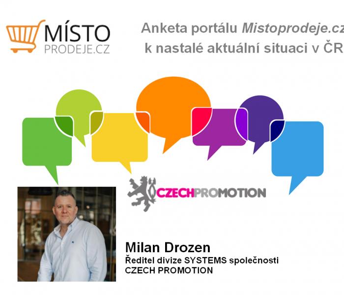 V krizi v letech 2008 a 2009 jsme hodně vyrostli a cítím, že se to stane i teď – Milan Drozen, CZECH PROMOTION