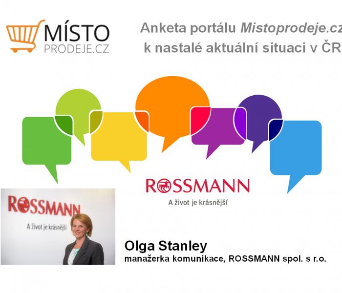 Primární je pro nás ochrana našich zaměstnanců a našich zákazníků – Olga Stanley, Rossmann
