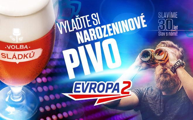 Evropa 2 slaví 30.narozeniny netradičně, speciální várkou piva odPlzeňského Prazdroje
